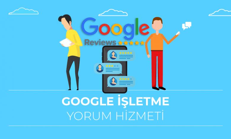 Google İşletme (Business) Yorum ve Puanlama Hizmetleri